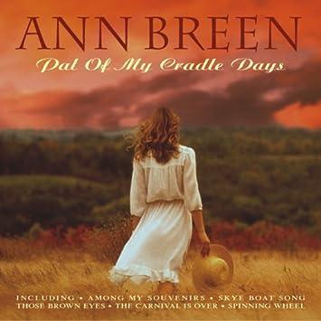 Pal of My Cradle Days by Ann Breen: Ann Breen: Amazon.es: Música