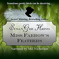 Miss Farrow's Feathers