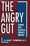 The Angry Gut, W. Grant Thompson, 0306444704