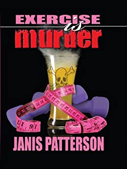 Exercise is Murder (Five Star Mystery Series) by [Patterson, Janis]