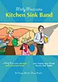 Kitchen Sink Studios Molly Moccasins -- Kitchen Sink Band (Molly Moccasins Adventure Story and Activity Books)