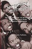 "Sensational Nightingales: The Story of Joseph ""Jo Jo"" Wallace &  the Early Days of the Sensational Nightingales"