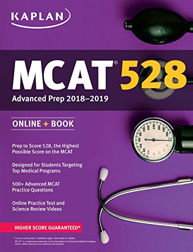 MCAT 528 Advanced Prep 2018-2019: Online + Book (Kaplan Test Prep) cover