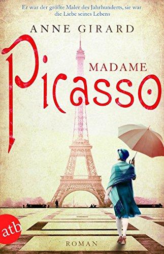 madame-picasso-roman-mutige-frauen-zwischen-kunst-und-liebe-band-1