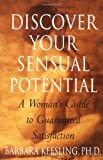 Discover Your Sensual Potential, Barbara Keesling, 0060929472