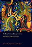 Radicalizing Enactivism: Basic Minds without Content, Daniel D. Hutto, Erik Myin, 0262018543