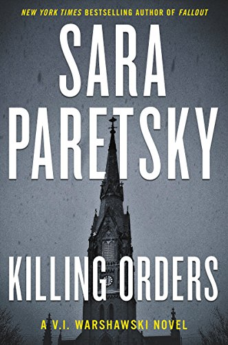 Killing Orders (V.I. Warshawski Novels Book 3)