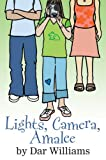 Lights, Camera, Amalee, Dar Williams, 0439803527