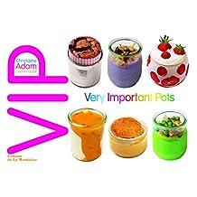 V.I.P.: Very Important pots: C'est dans la boîte!