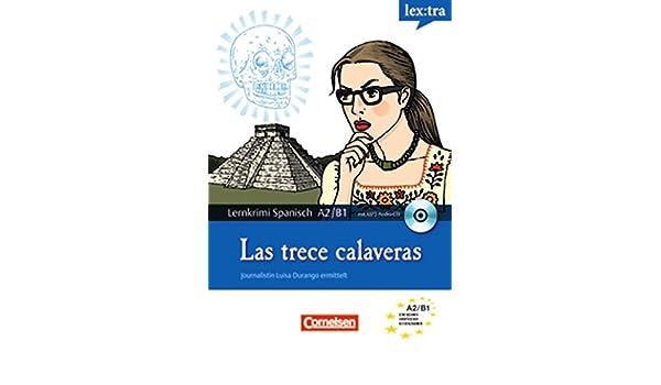 Journalistin Luisa Durango ermittelt: Las trece calaveras: 9783589018598: Amazon.com: Books