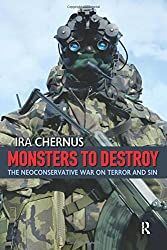 Monsters to Destroy: The Neoconservative War on Terror and Sin