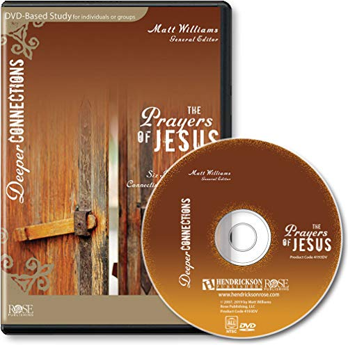 - Prayers of Jesus DVD Bible Study (Deeper Connections Series)