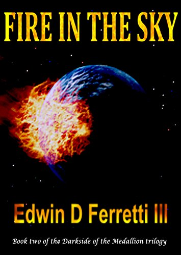 (Fire in the Sky (The Darkside of the Medallion Book 2))