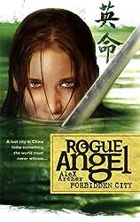 Forbidden City (Rogue Angel Book 5)