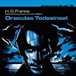 Draculas Todesinsel (Dreamland Grusel 19)   H. G. Francis,Markus Duschek,John Baker