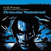 Draculas Todesinsel (Dreamland Grusel 19)   H. G. Francis, Markus Duschek, John Baker