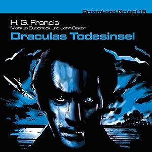 Draculas Todesinsel (Dreamland Grusel 19) Hörspiel