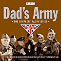 Dad's Army: Complete Radio Series Two Radio/TV Program by Jimmy Perry, David Croft Narrated by Full Cast, Arthur Lowe, John Le Mesurier