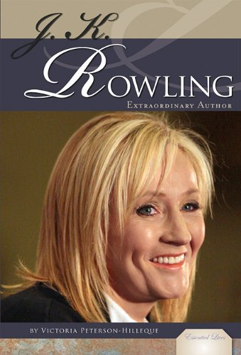 J. K. Rowling: Extraordinary Author (Essential Lives) by Brand: Essential Library