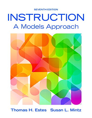 Instruction A Models Approach Enhanced Pearson eText with Loose Leaf Version    Access Card Package 7th Edition