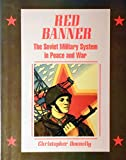 img - for Red Banner: The Soviet Military System in Peace and War book / textbook / text book