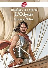 L'Odyssée : Le Retour d'Ulysse  par  Homère