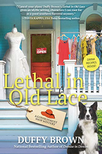 Lethal in Old Lace: A Consignment Shop Mystery (Best Putter In The World)