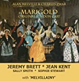 Marigold/Melvillainy: Original London Cast