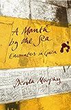 A Month by the Sea, Dervla Murphy, 1906011478