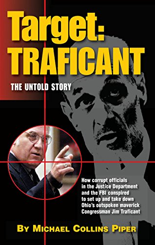 target-traficant-the-untold-story-outrageous-inside-story-of-how-the-justice-department-the-israeli-