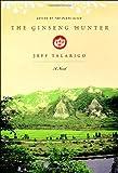 The Ginseng Hunter: A Novel
