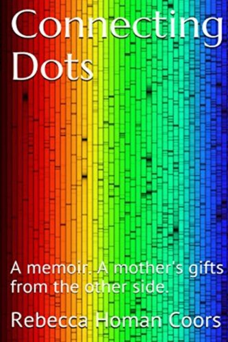 connecting-dots-a-mothers-gifts-from-the-other-side