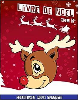 Livre De Noel Cahier De Coloriage De Noel Pour Enfants Volume 2