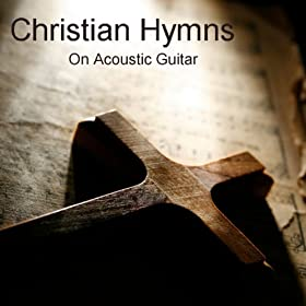 christian hymns on acoustic guitar instrumental songs group mp3 downloads. Black Bedroom Furniture Sets. Home Design Ideas