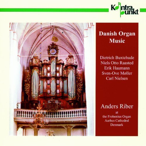 Danish Organ Music by Anders Riber