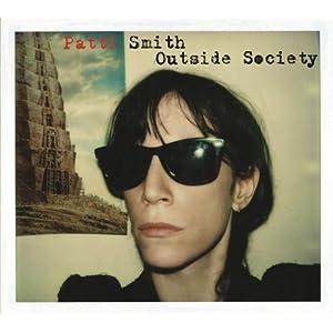 ロック好きの行き着く先は patti smith outside society