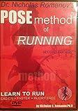 Dr. Nicholas Romanov's Pose Method of Running, 2nd Edition