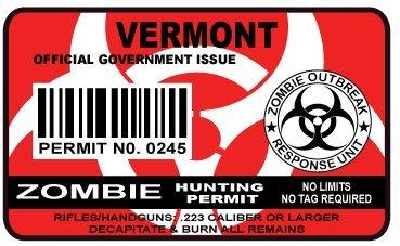 Vermont Zombie Hunting Permit Sticker Size: 4.95x2.95 Inch (12.5x7.5cm) Cut D...