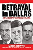 Betrayal in Dallas, Mark North, 1616082364