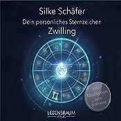 Zwilling (Dein persönliches Sternzeichen) | Silke Schäfer