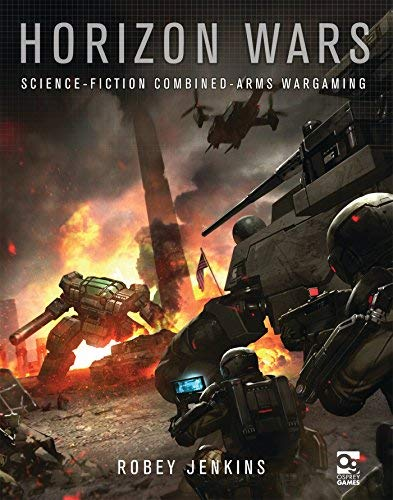 - Horizon Wars: Science-Fiction Combined-Arms Wargaming