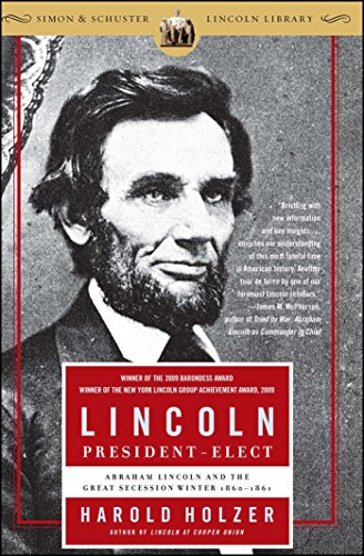 Lincoln President-Elect: Abraham Lincoln and the Great Secession Winter - Rs Lincoln