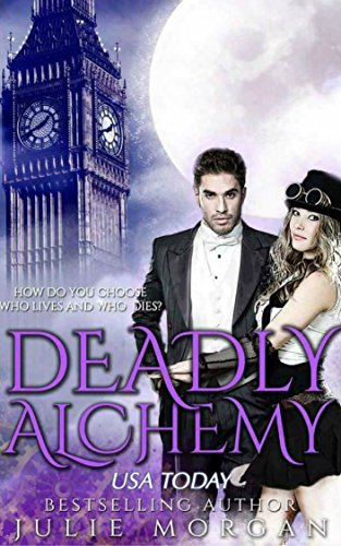 Deadly Alchemy (Deadly Alchemy series Book 1) by [Morgan, Julie]