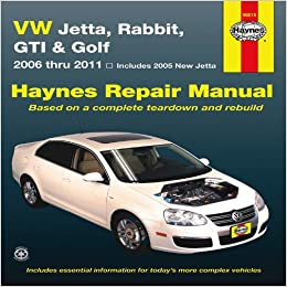 Vw jetta rabbit gi golf automotive repair manual 2006 2011 vw jetta rabbit gi golf automotive repair manual 2006 2011 1st edition fandeluxe