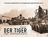 img - for Der Tiger: Vol. 3: Schwere Panzerabteilung 503 book / textbook / text book