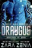Draygus: A Sci-Fi Alien Romance (Warriors of Orba Book 4)