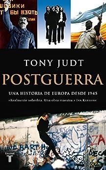 Postguerra. Una historia de Europa desde 1945 de [Judt, Tony]