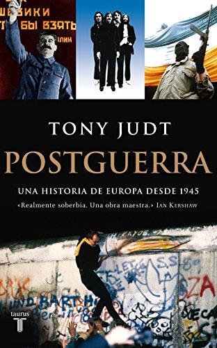 Postguerra. Una historia de Europa desde 1945