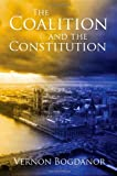 Coalition and the Constitution, Vernon Bogdanor, 1849461589