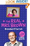 The Real Mrs. Brown: The Authorised B...
